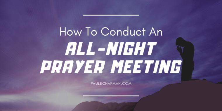 ALL-NIGHT PRAYER MEETING GUIDE