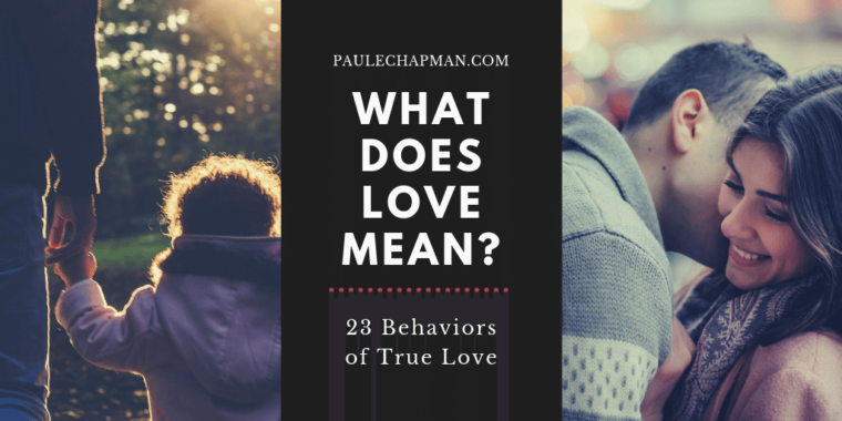 What does love mean? 23 behaviors or true love