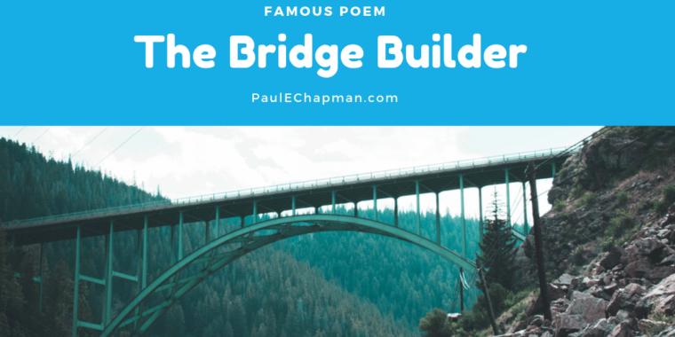 The Bridge Builder Poem